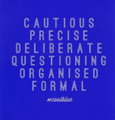 Blue background with the words: cautious, precise, deliberate, questioning, organised and formal written on it.