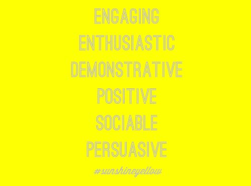 Yellow background with the words: engaging, enthusiastic, demonstrative, Positive, sociable, persuasive
